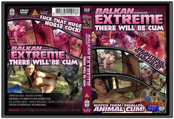 Balkan Extreme - There Will Be Cum - Beautiful Sluts Fucking Animals