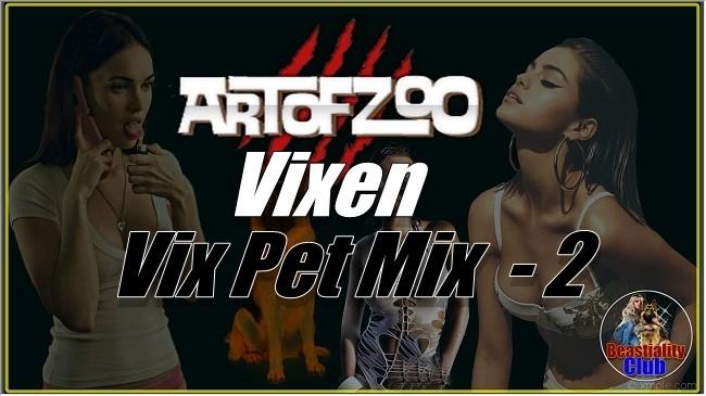 ArtOfZoo.Com - Vixen - Vix Pet Mix  - 2